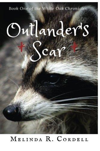 Download Outlander's Scar (White Oak Chronicles) (Volume 1) PDF