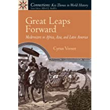 Great Leaps Forward: Modernizers in Africa, Asia, and Latin America