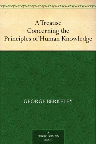 A Treatise Concerning the Principles of Human Knowledge (English Edition)