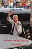 The Bill Clinton Story, John Hohenberg, 0815602847