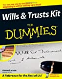 img - for Wills and Trusts Kit For Dummies by Aaron Larson (August 04,2008) book / textbook / text book