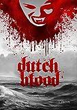 Dutch Blood