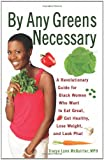 By Any Greens Necessary, Tracye Lynn McQuirter, 1556529988