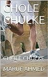 CHOLE CHULKE
