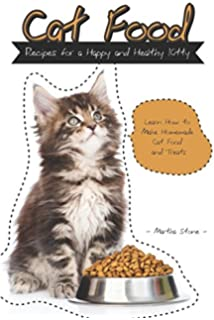 The healthy cat food cookbook delectable homemade meals treats cat food recipes for a happy and healthy kitty learn how to make homemade cat forumfinder Choice Image