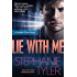 Lie With Me: A Shadow Force Novel (The Shadow Force Book 1)