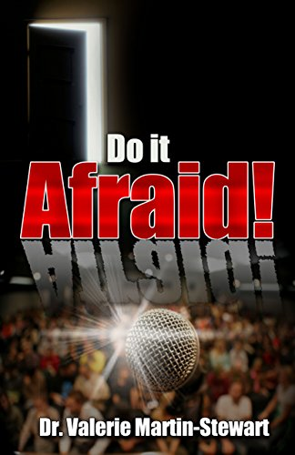Do It Afraid! by Dr. Valerie Martin-Stewart ebook deal