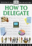 DK Essential Managers: How to Delegate