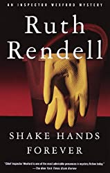 Shake Hands Forever (Inspector Wexford Book 9)