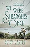 We Were Strangers Once by  Betsy Carter in stock, buy online here