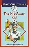 The Hit-Away Kid, Matt Christopher, 0812489594