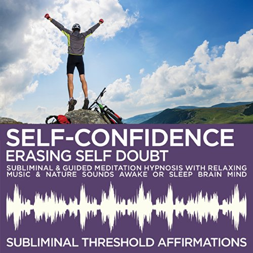 Self-Confidence: Erasing Self ...