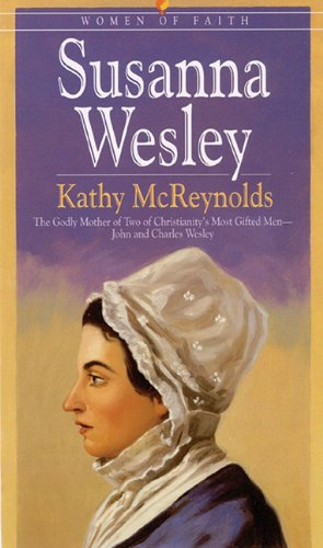 Susanna Wesley: Library Edition (Men and Women of Faith)