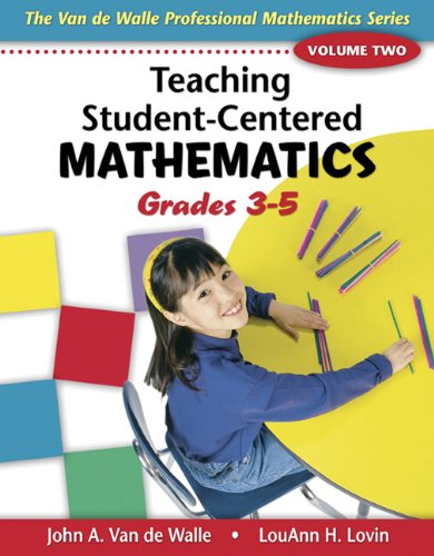 - Teaching Student-Centered Mathematics: Grades 3-5 Volume 2(Teaching Student-Centered Mathematics Series)