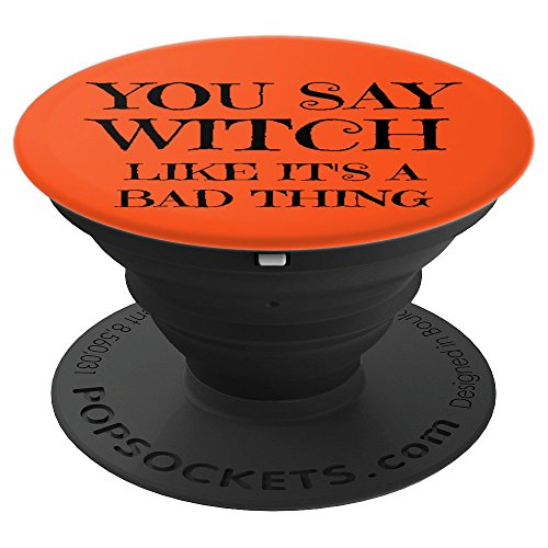 Witch Bad Thing Halloween Joke Funny - PopSockets Grip and Stand for Phones and Tablets -