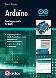 Arduino: Schaltungsprojekte für Profis