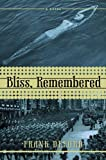 Bliss, Remembered, Frank Deford, 1590203593