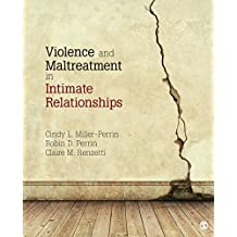 Violence and Maltreatment in Intimate Relationships