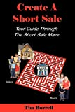 Create a Short Sale, Tim Burrell, 0980205778
