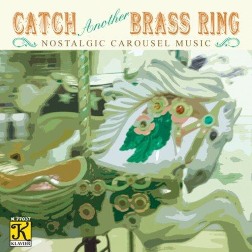 Catch Another Brass Ring (Nostalgic Carousel -