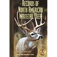 Records of North American Whitetail Deer (Fourth Edition)