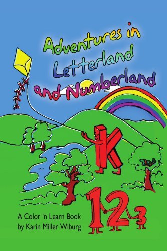 Adventures in Letterland and Numberland by Karin Miller Wiburg (2010-07-31)