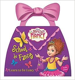 Disney Junior Fancy Nancy: School de Fancy: Amazon.es: Nancy ...