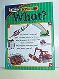 Kids Ask What?, Louis Weber; Illustrator Linda Howard, 1412713609