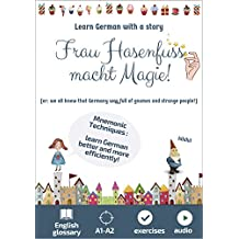 Frau Hasenfuss macht Magie. Learn German with a story: Mnemonic Techniques. English Glossary. A1-A2. Exercises (Easy German Reading with Magic 1) (German Edition)