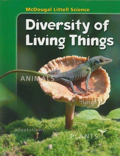 Diversity of Living Things (McDougal Littell Science)