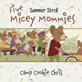 Five Micey Mommies: Summer Stroll (Volume 2)