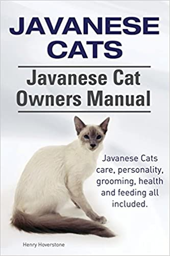 Book Javanese Cats. Javanese Cat Owners Manual. Javanese Cats care, personality, grooming, health and feeding all included.