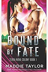 Bound By Fate (Terra Nova Colony) Paperback