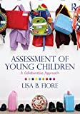 img - for Assessment of Young Children: A Collaborative Approach book / textbook / text book
