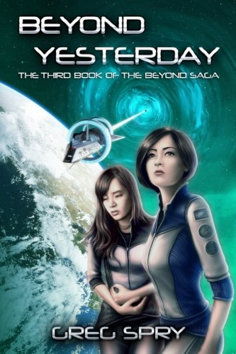 Beyond Yesterday (Beyond Saga) (Volume 3)