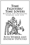 Time Fighters/Time Lovers, Ross Webber and Andrew DePietro, 1478246553