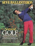 img - for Natural Golf by Seve Ballesteros (1991-04-01) book / textbook / text book