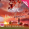 The Art of Deception Audiobook by Liz Harris Narrated by Jilly Bond