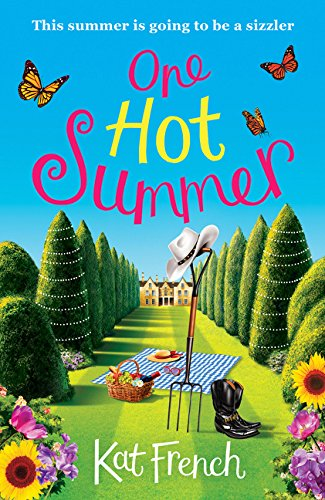 One Hot Summer: A heartwarming summer read from the author of One Day in December pdf