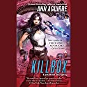 Killbox: Sirantha Jax, Book 4 Audiobook by Ann Aguirre Narrated by Suzanna Duff