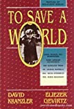 To Save a World, Kranzler, David and Gevirtz, Eliezer, 1560620897