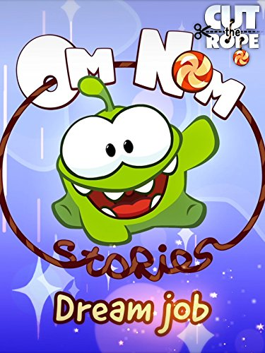 Cut the Rope - Om Nom Stories Dream -