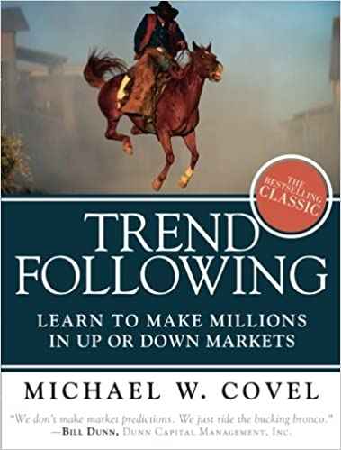Trend Following Updated Edition : Learn to Make Millions in Up or Down Markets: Amazon.es: Michael W. Covel: Libros en idiomas extranjeros