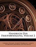 Handbuch Der Frauenbewegung, Volume 3, Gertrud Bäumer and Robert Wilbrandt, 114846283X
