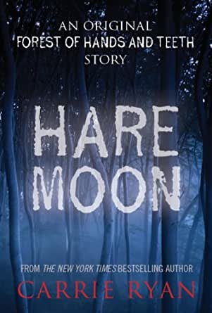 Amazon hare moon an original forest of hands and teeth story kindle price 199 fandeluxe Images