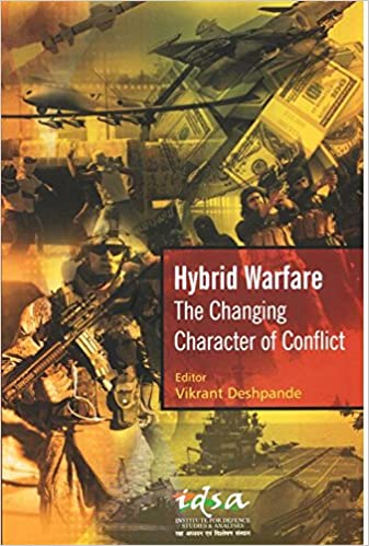 Buy Hybrid Warfare: The Changing Character of Conflict Book Online