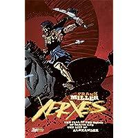 Xerxes. La caduta della casa di Dario e l'ascesa di Alessandro: 5