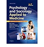 img - for [(Psychology and Sociology Applied to Medicine)] [Author: Beth Alder] published on (July, 2009) book / textbook / text book