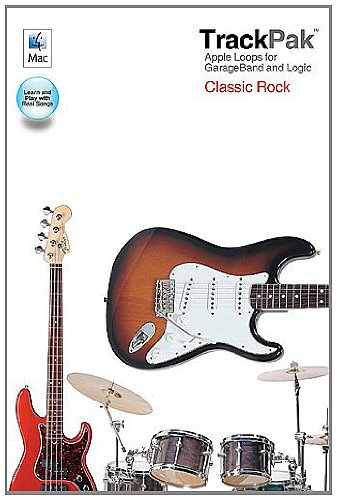 Garageband Classic Rock - Classic Rock TrackPak: Apple Loops for GarageBand and Logic - Book and DVD-ROM
