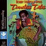 Timeless Tales | Bobby Norfolk